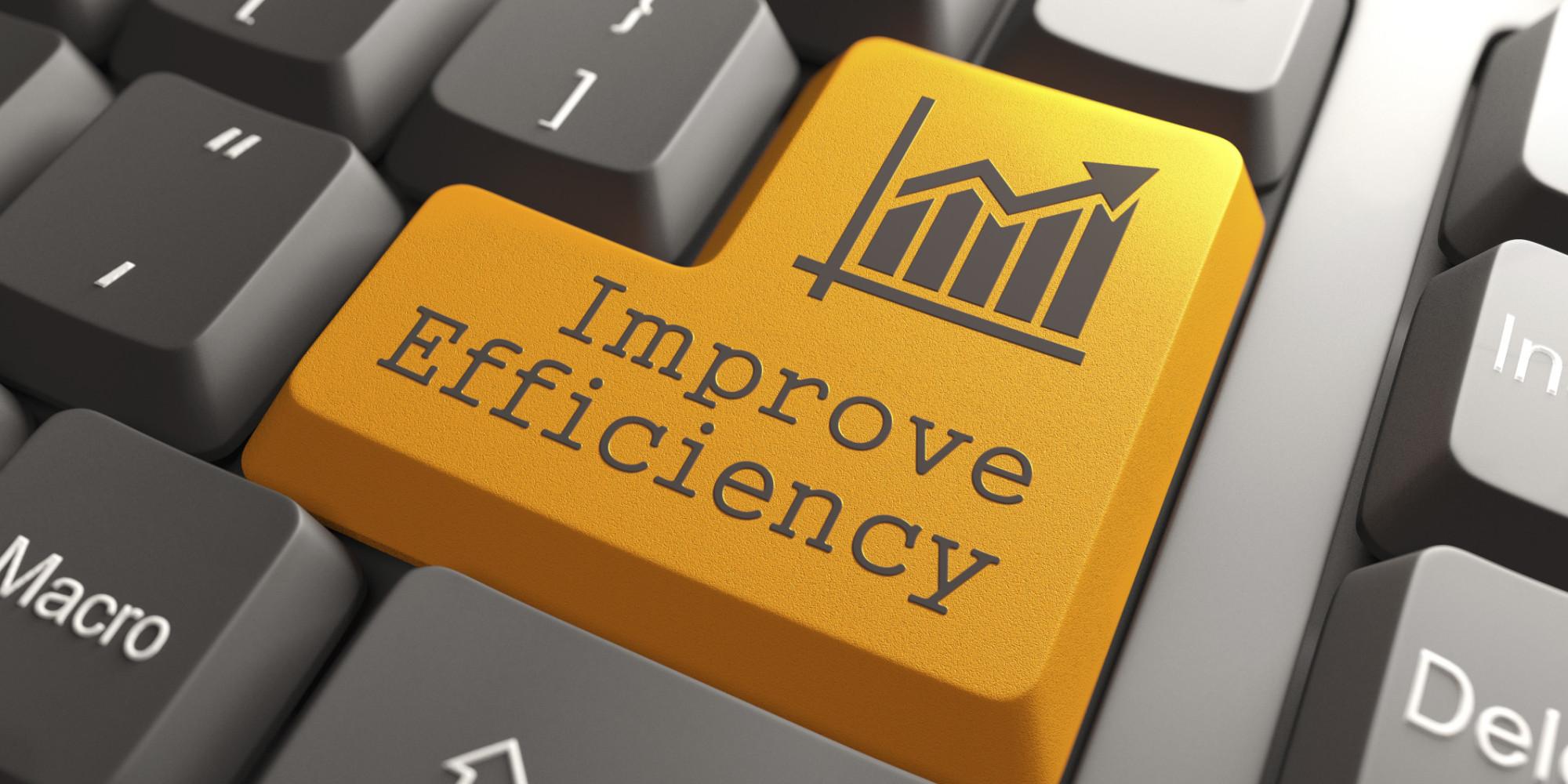 Improve efficiency